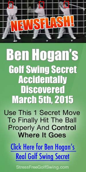 Ben Hogan Golf Swing Secret